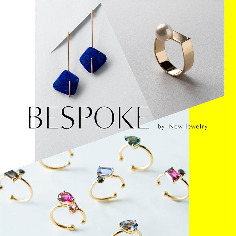 BESPOKE by New Jewelry