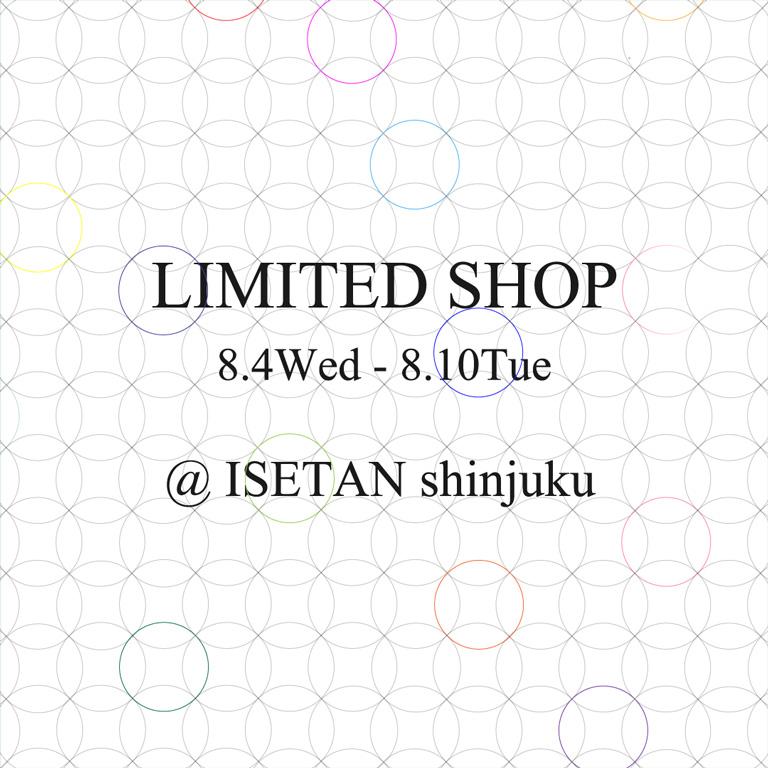LIMITED SHOP at ISETAN shinjuku